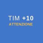 Ricarica 10 euro Tim: ATTENZIONE!